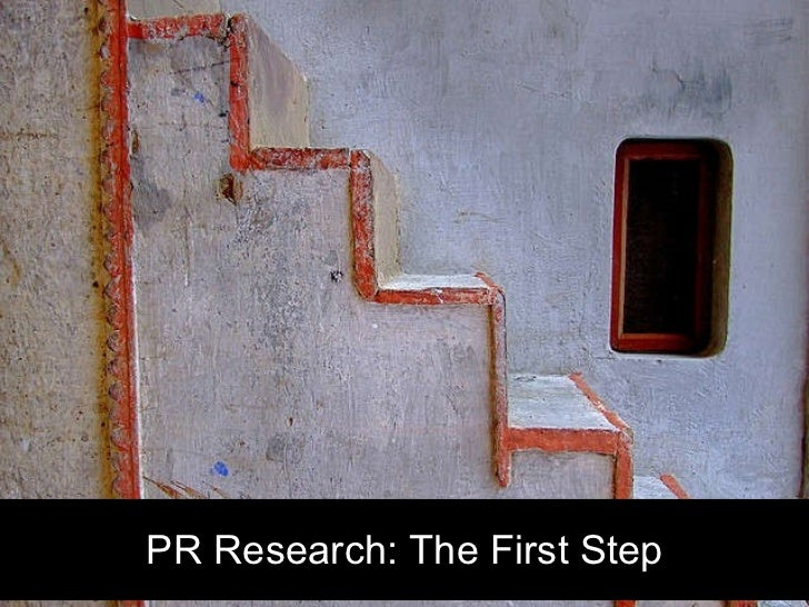 PR Research: The First Step