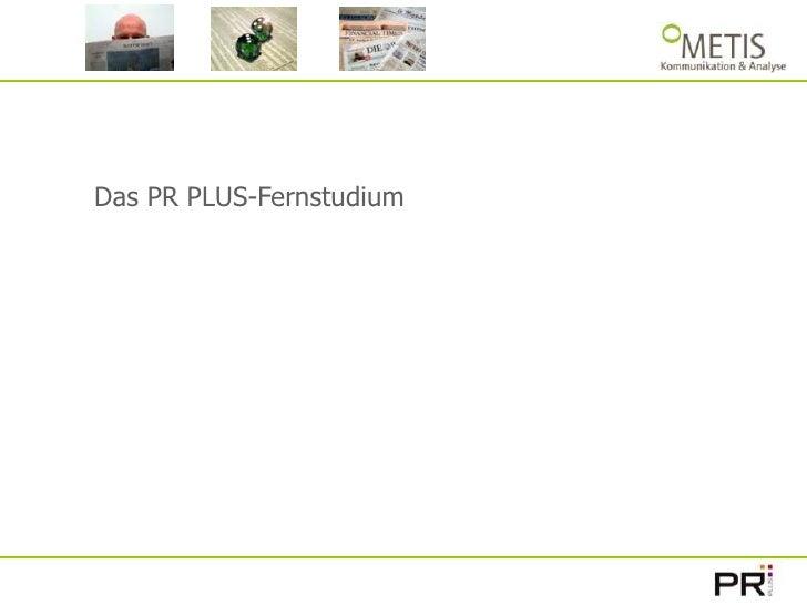 Das PR PLUS-Fernstudium<br />