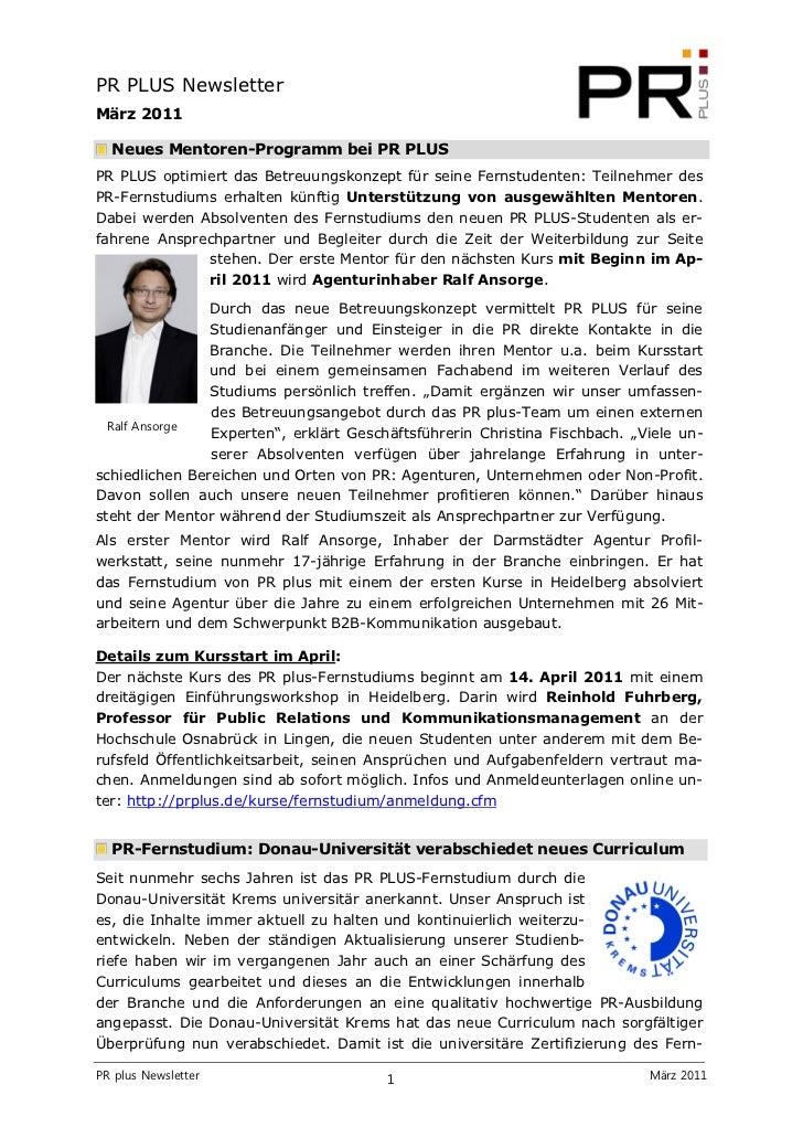 PR PLUS NewsletterMärz 2011  Neues Mentoren-Programm bei PR PLUSPR PLUS optimiert das Betreuungskonzept für seine Fernstud...