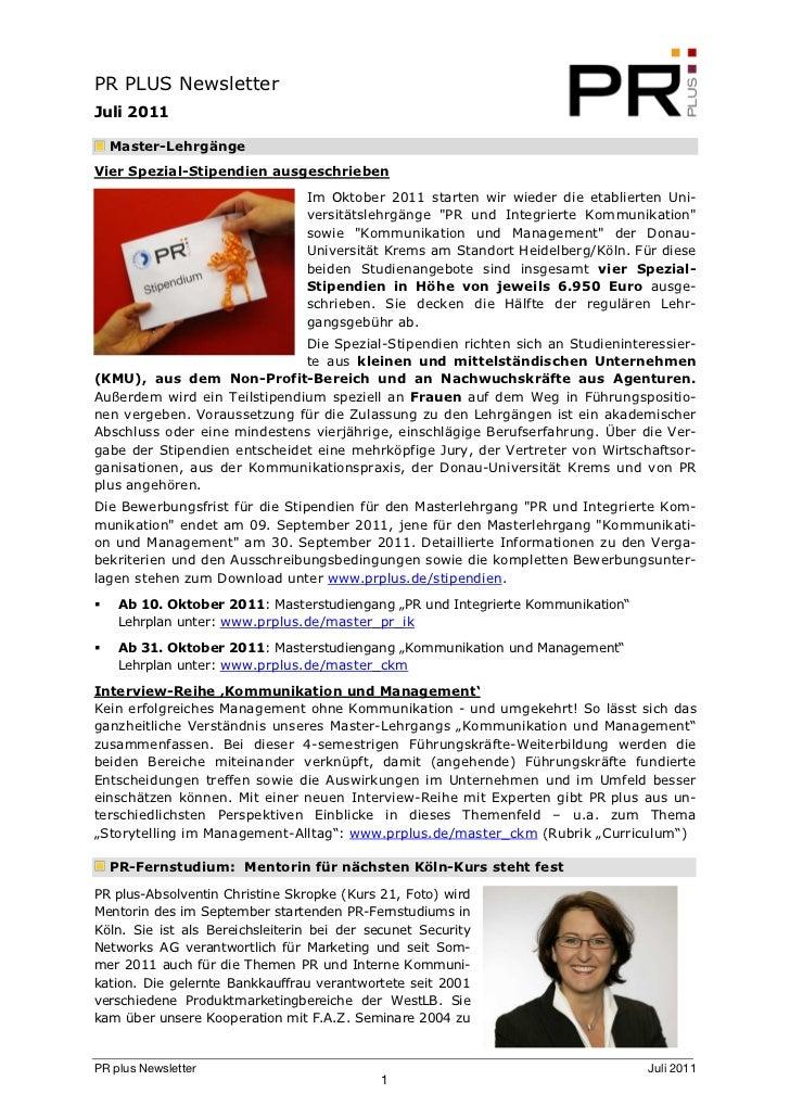 PR PLUS NewsletterJuli 2011  Master-LehrgängeVier Spezial-Stipendien ausgeschrieben                                 Im Okt...