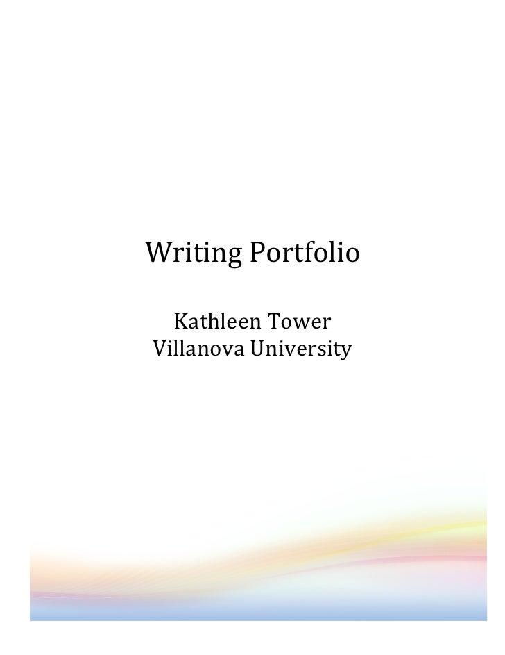 Writing Portfolio                 Kathleen Tower Villan...
