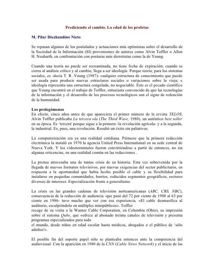 Prediciendo el cambio. La edad de los profetas  M. Pilar Diezhandino Nieto  Se repasan algunos de los postulados y actuaci...