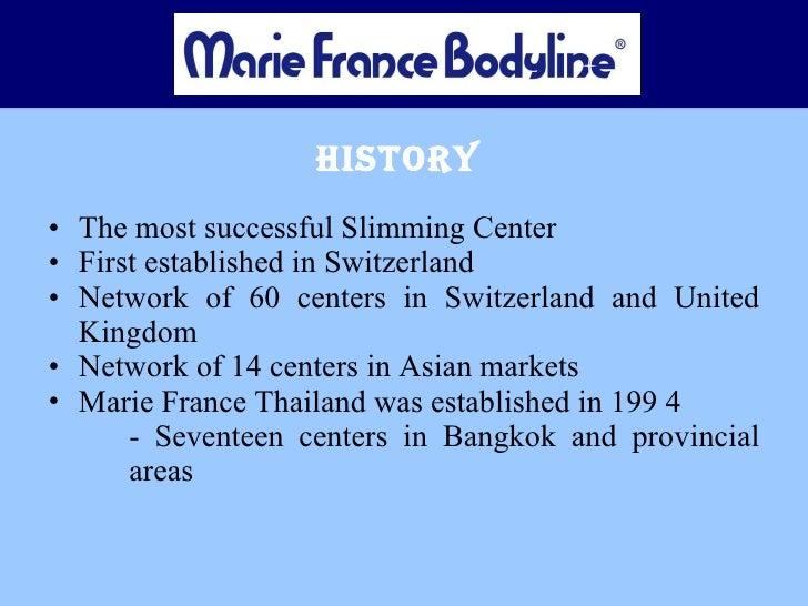 History  <ul><li>The most successful Slimming Center </li></ul><ul><li>First established in Switzerland </li></ul><ul><li>...