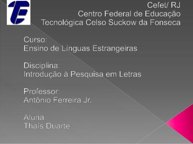    Campo: Letras   Área: Línguas   Sub-área: Aquisição e aprendizagem de idiomas   Tema da pesquisa: Aquisição lexical...