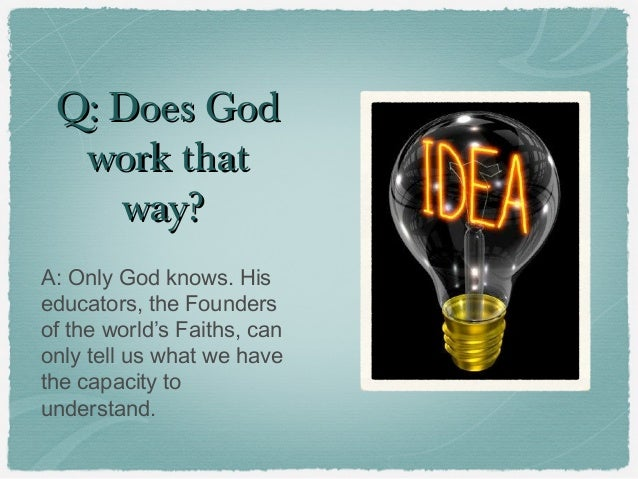 the question of god By jana duckett especially about the bible and the christian faith here are biblical answers to common questions kids ask about god.