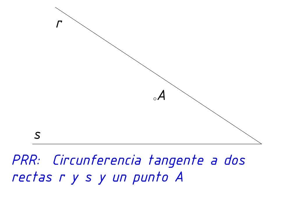Tangencias un punto y dos rectas
