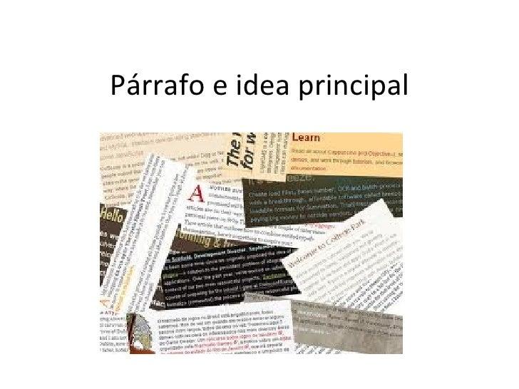Párrafo e idea principal
