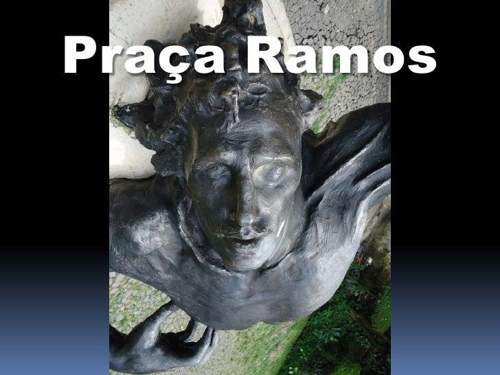 Praça Ramos<br />
