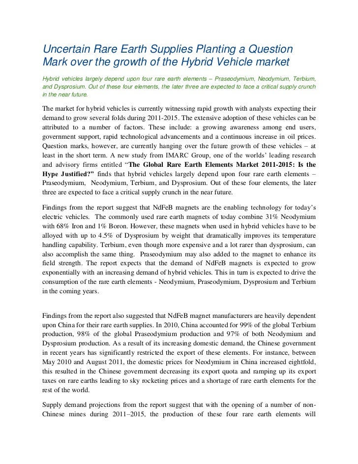 Uncertain Rare Earth Supplies Planting a QuestionMark over the growth of the Hybrid Vehicle marketHybrid vehicles largely ...