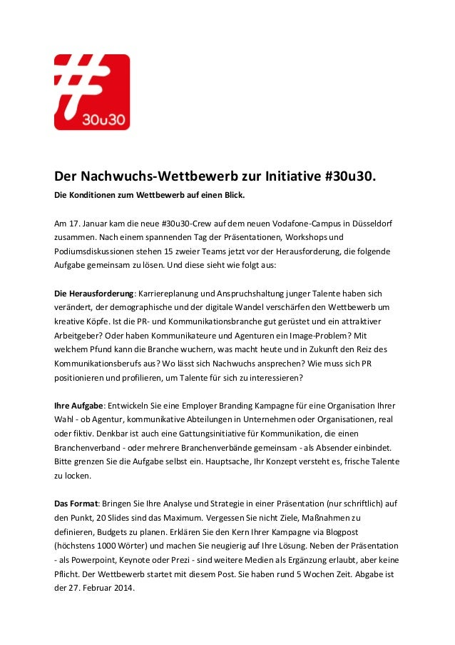 Der  Nachwuchs-‐Wettbewerb  zur  Initiative  #30u30.   Die  Konditionen  zum  Wettbewerb  ...