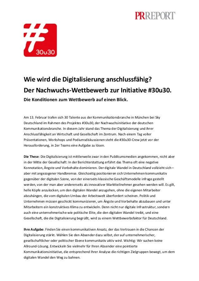 Wie wird die Digitalisierung anschlussfähig? Der Nachwuchs-Wettbewerb zur Initiative #30u30. Die Konditionen zum Wettbewer...