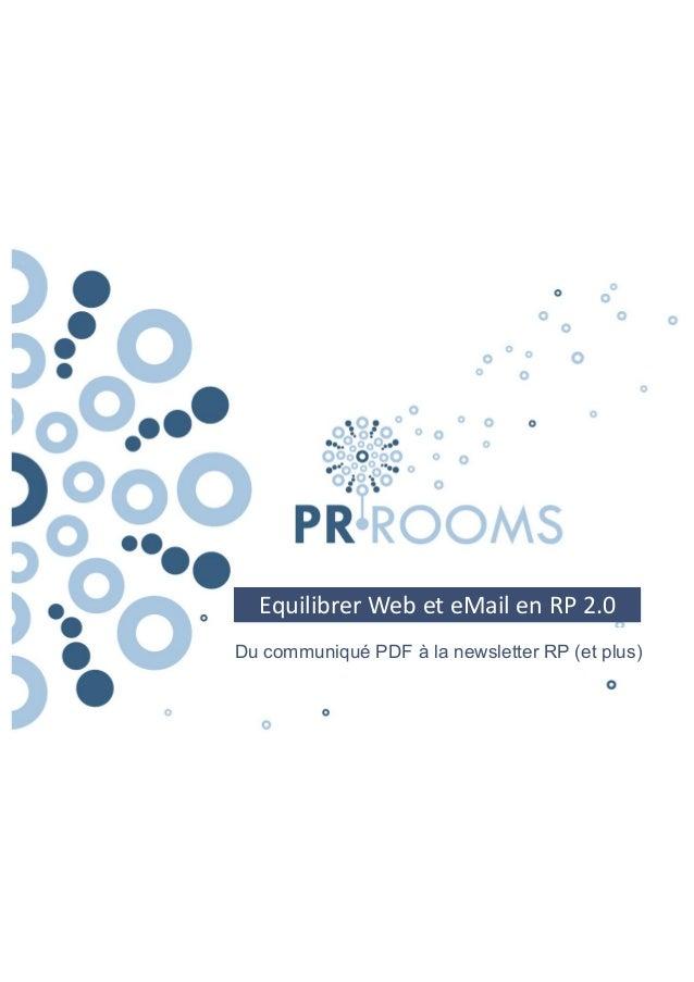 Equilibrer Web et eMail en RP 2.0  Du communiqué PDF à la newsletter RP (et plus)