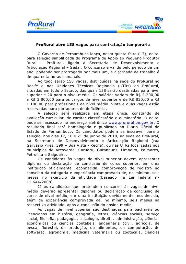 ProRural abre 158 vagas para contratação temporária         O Governo de Pernambuco lança, nesta quinta-feira (17), edital...
