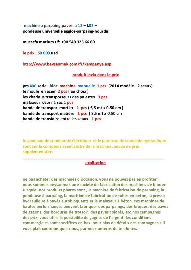 machine a parpaing.paves a 12 – k02 – pondeuse universelle agglos-parpaing-hourdis mustafa mazlum tlf: +90 549 325 66 60 l...