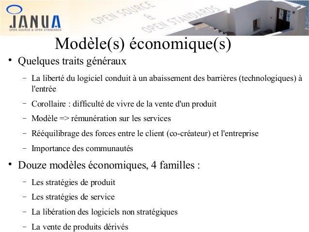 Modèle(s) économique(s)   Quelques traits généraux −  −  Corollaire : difficulté de vivre de la vente d'un produit  −  Mo...