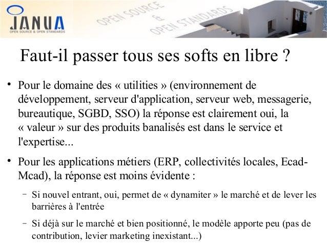 Faut-il passer tous ses softs en libre ?     Pour le domaine des « utilities » (environnement de développement, serveur ...