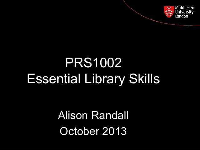 PRS1002 Essential Library Skills  Postgraduate Course Feedback  Alison Randall October 2013