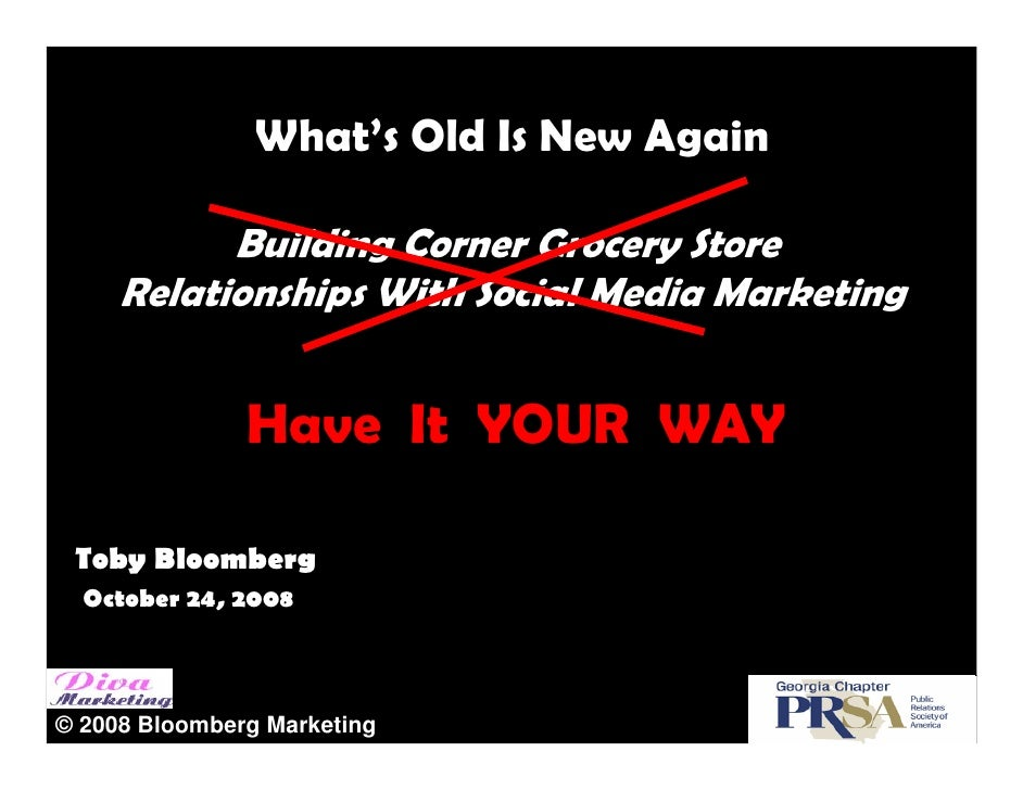 What's Old Is New Again             Building Corner Grocery Store      Relationships With Social Media Marketing          ...