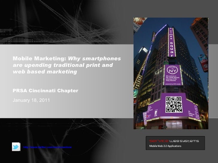 Mobile Marketing: Why smartphones are upending traditional print and web based marketing