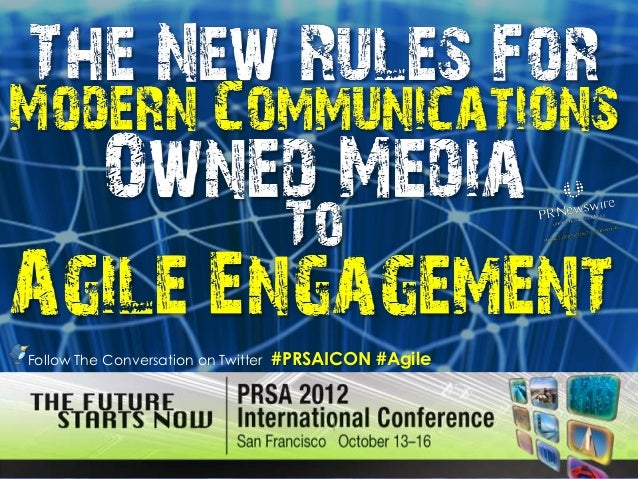Follow The Conversation on Twitter   #PRSAICON #Agile
