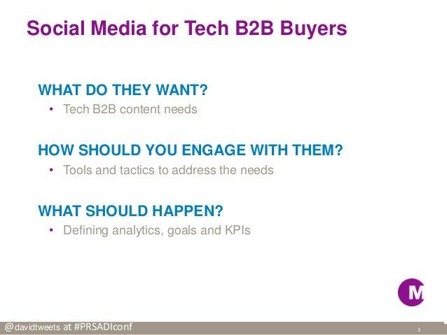 Social Media for B2B Tech at PRSA 2013 Digital Impact Conference Slide 3