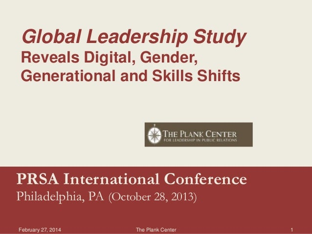 Global Leadership Study Reveals Digital, Gender, Generational and Skills Shifts  PRSA International Conference Philadelphi...