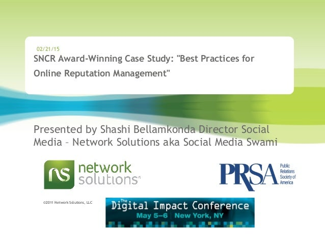 """©2011 Network Solutions, LLC SNCR Award-Winning Case Study: """"Best Practices for Online Reputation Management"""" Presented b..."""