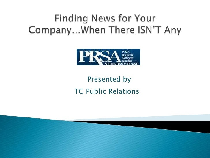 Presented byTC Public Relations