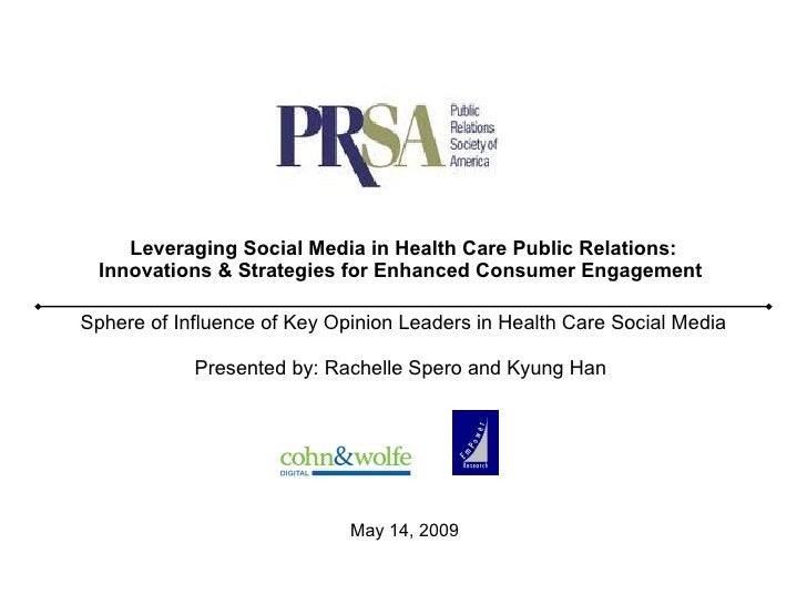 Leveraging Social Media in Health Care Public Relations: Innovations & Strategies for Enhanced Consumer Engagement   Spher...
