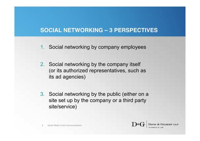 SOCIAL NETWORKING – 3 PERSPECTIVES1. Social networking by company employees2. Social networking by the company itself   (o...