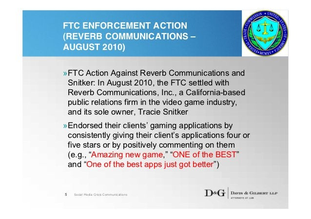 FTC ENFORCEMENT ACTION(REVERB COMMUNICATIONS –AUGUST 2010)»FTC Action Against Reverb Communications and Snitker: In August...