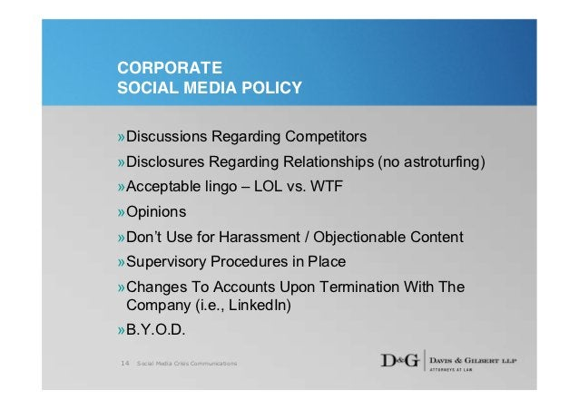 CORPORATESOCIAL MEDIA POLICY»Discussions Regarding Competitors»Disclosures Regarding Relationships (no astroturfing)»Accep...