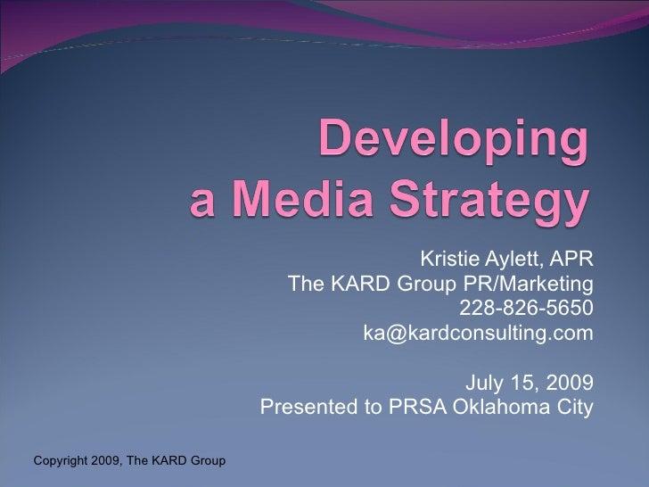 Kristie Aylett, APR                                    The KARD Group PR/Marketing                                        ...