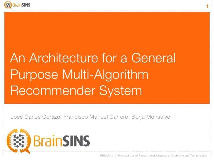 An Architecture for a General Purpose Multi-Algorithm Recommender System