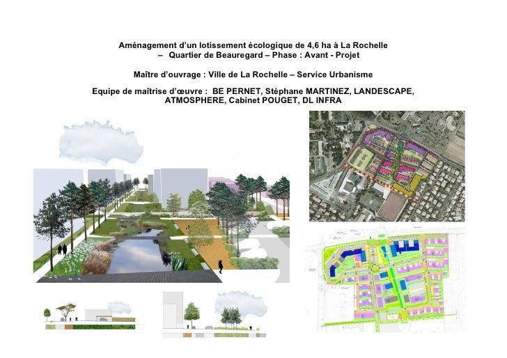 Aménagement d'un lotissement écologique de 4,6 ha à La Rochelle             – Quartier de Beauregard – Phase : Avant - Pro...