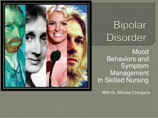 Mood   Behaviors and         Symptom    ManagementIn Skilled Nursing With Dr. Michael Changaris