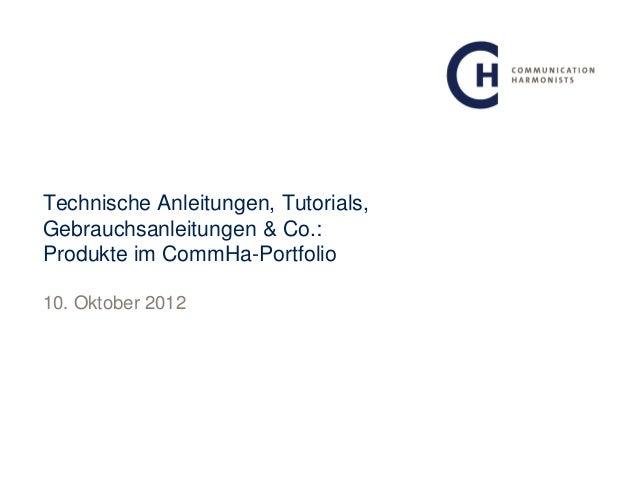 Technische Anleitungen, Tutorials,Gebrauchsanleitungen & Co.:Produkte im CommHa-Portfolio10. Oktober 2012