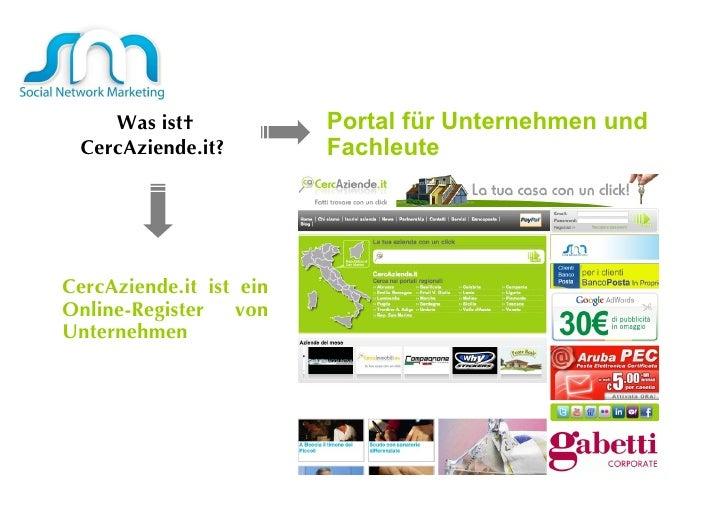 Was ist CercAziende.it?  CercAziende.it ist ein Online-Register von Unternehmen  Portal für Unternehmen und Fachleute