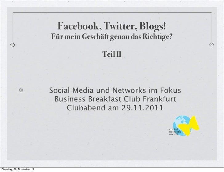 Facebook, Twitter, Blogs!                            Für mein Geschäft genau das Richtige?                                ...