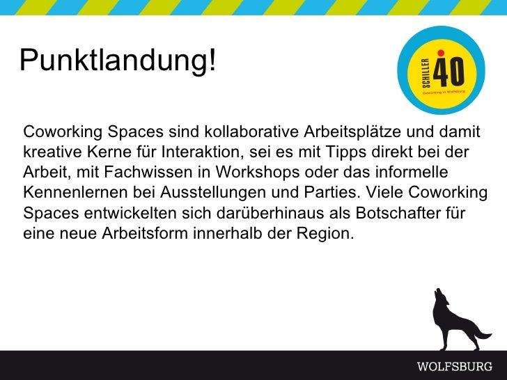 Christian-Cordes_Neue-Arbeitsformen-im-digitalen-Zeitalter_CoWorking-in-Wolfsburg . Präsenatation schiller40 Slide 2