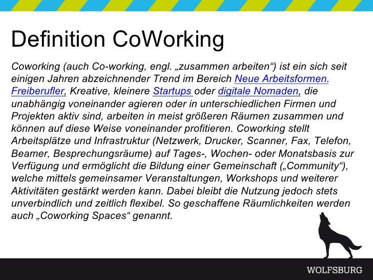 Christian-Cordes_Neue-Arbeitsformen-im-digitalen-Zeitalter_CoWorking-in-Wolfsburg . Präsenatation schiller40 Slide 3
