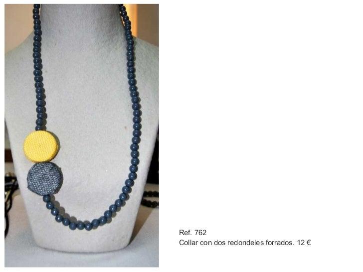 Ref. 762 Collar con dos redondeles forrados. 12 €