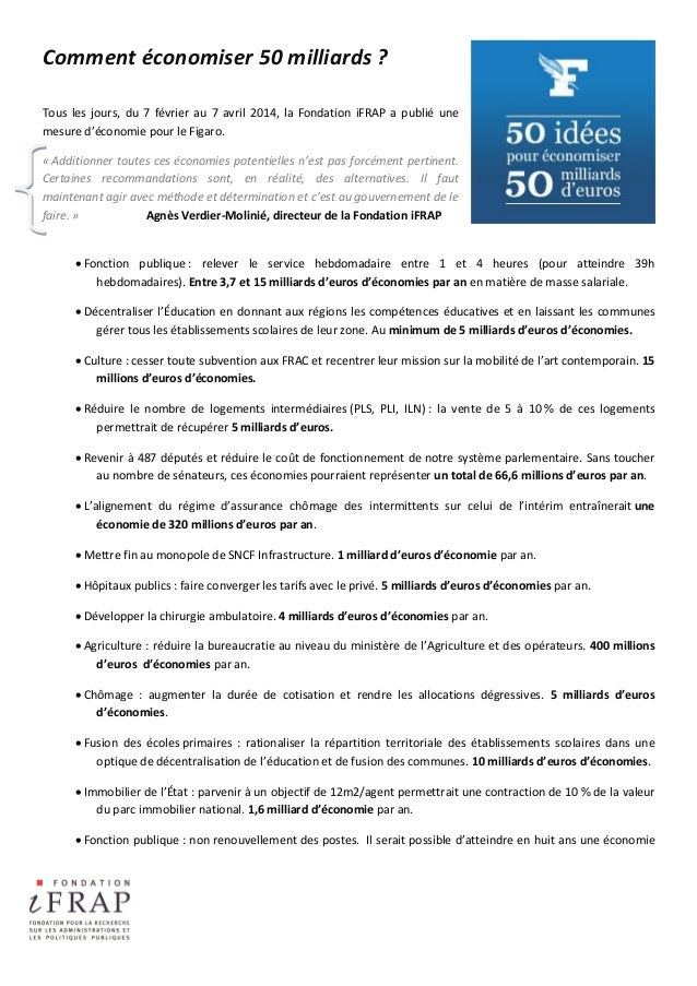 Comment économiser 50 milliards ? Tous les jours, du 7 février au 7 avril 2014, la Fondation iFRAP a publié une mesure d'é...