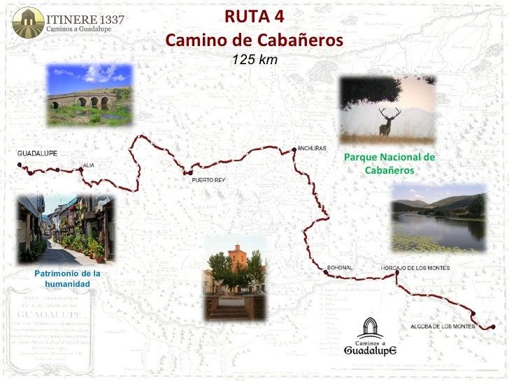 RUTA 4 Camino de Cabañeros 125 km Parque Nacional de Cabañeros Patrimonio de la humanidad