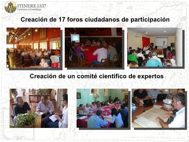 Creación de 17 foros ciudadanos de participación Creación de un comité científico de expertos