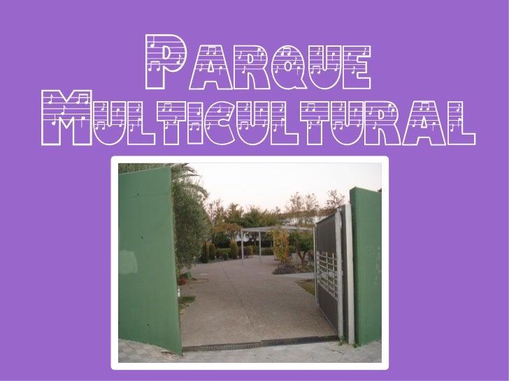 ParqueMulticultural