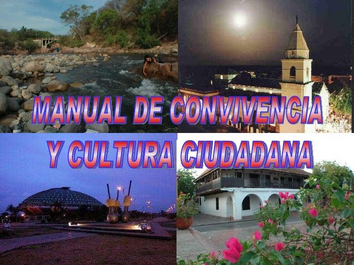 MANUAL DE CONVIVENCIA Y CULTURA CIUDADANA Y CULTURA CIUDADANA