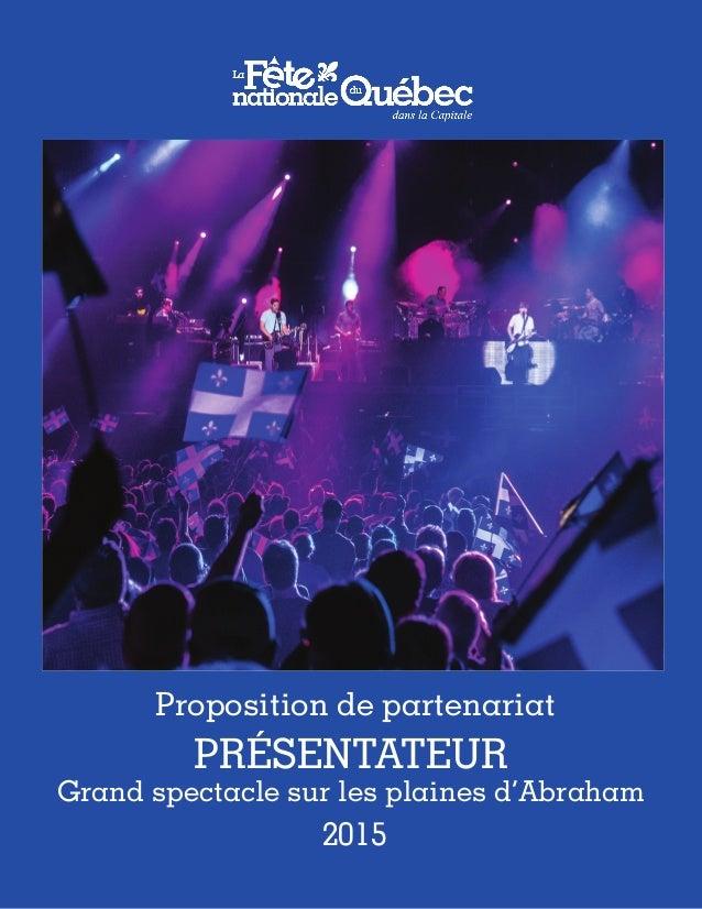 1 w Proposition de partenariat 2015 présentateur Grand spectacle sur les plaines d'Abraham