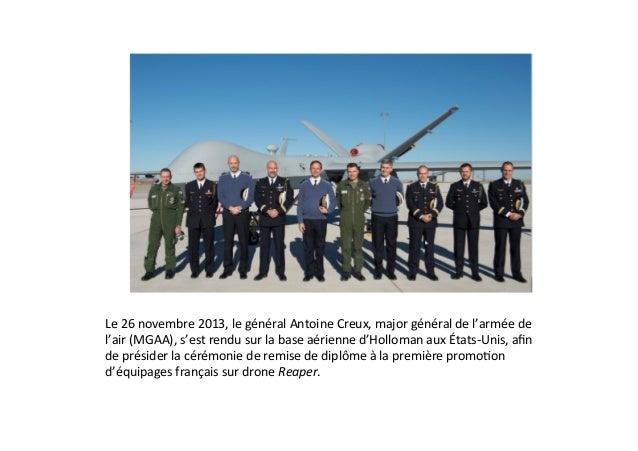 Le  26  novembre  2013,  le  général  Antoine  Creux,  major  général  de  l'armée  de   l'air ...