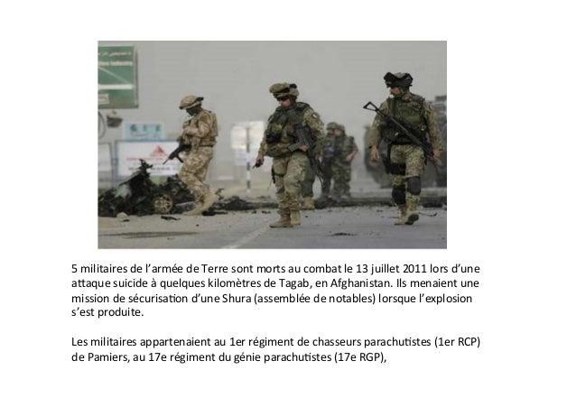 5  militaires  de  l'armée  de  Terre  sont  morts  au  combat  le  13  juillet  2011  lors  ...